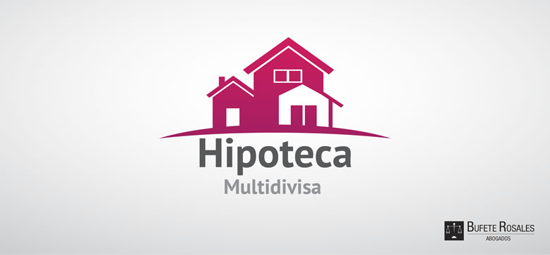 BufeteRosales--blog--factores-hipoteca-multidivisas (portada)